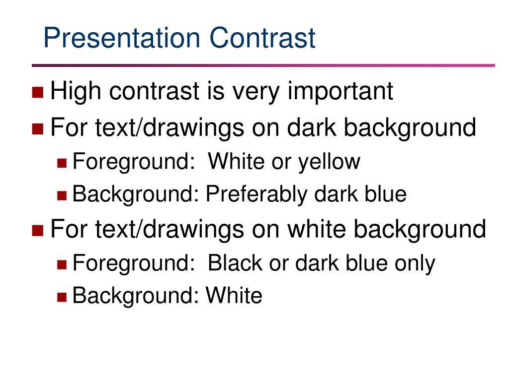 Presentation Contrast