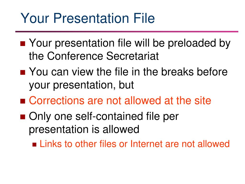 Your Presentation File