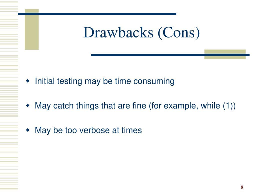 Drawbacks (Cons)