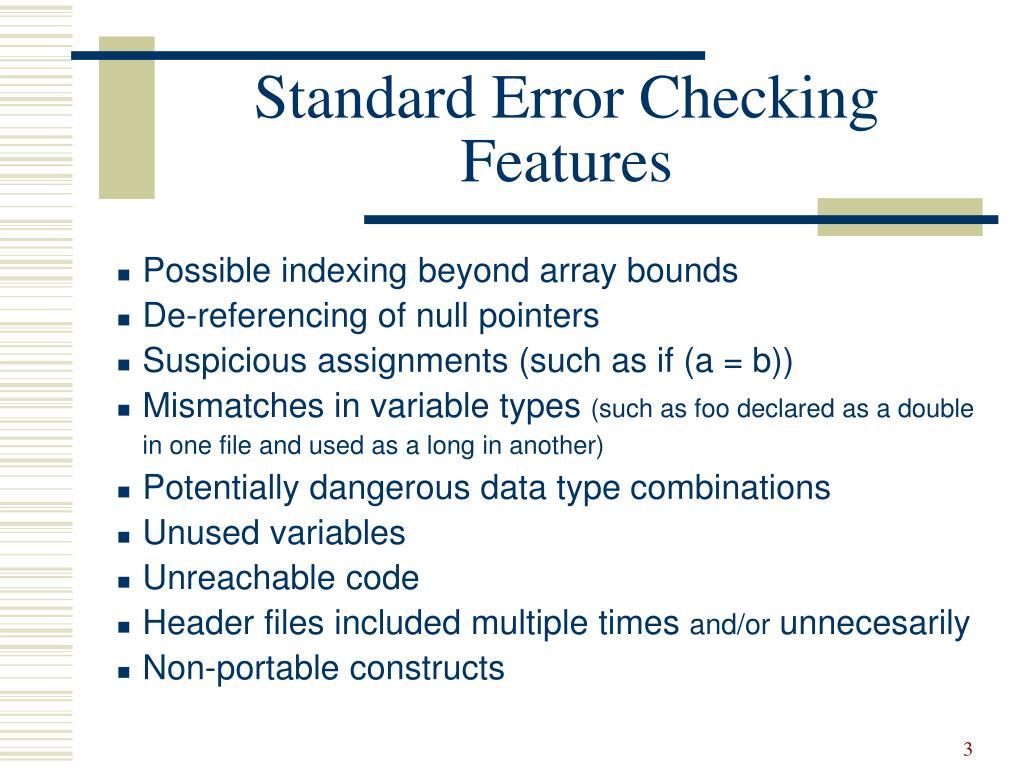 Standard Error Checking Features