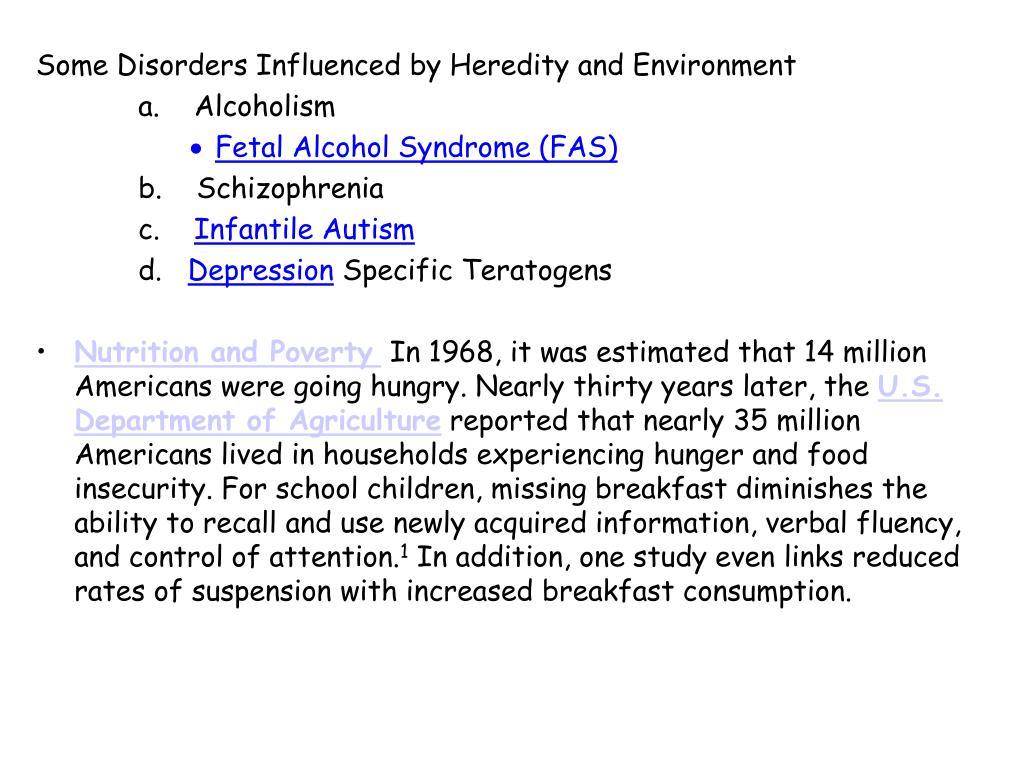 Some Disorders Influenced by Heredity and Environment