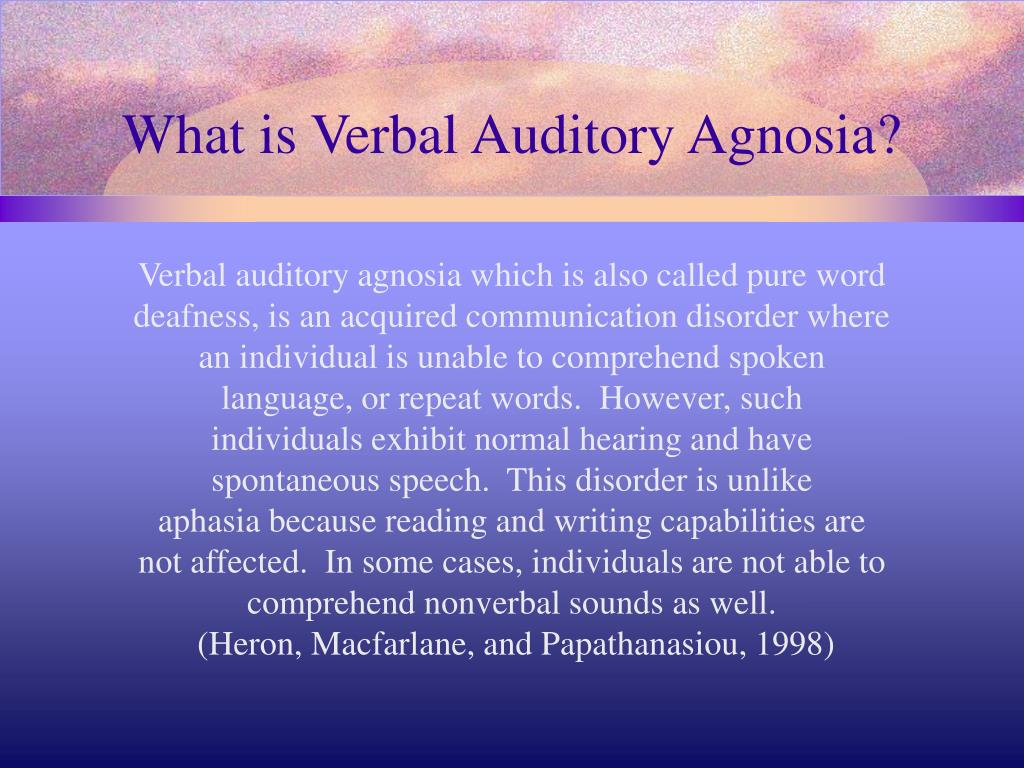 What is Verbal Auditory Agnosia?