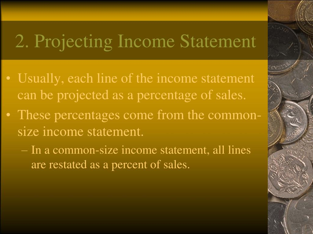 2. Projecting Income Statement