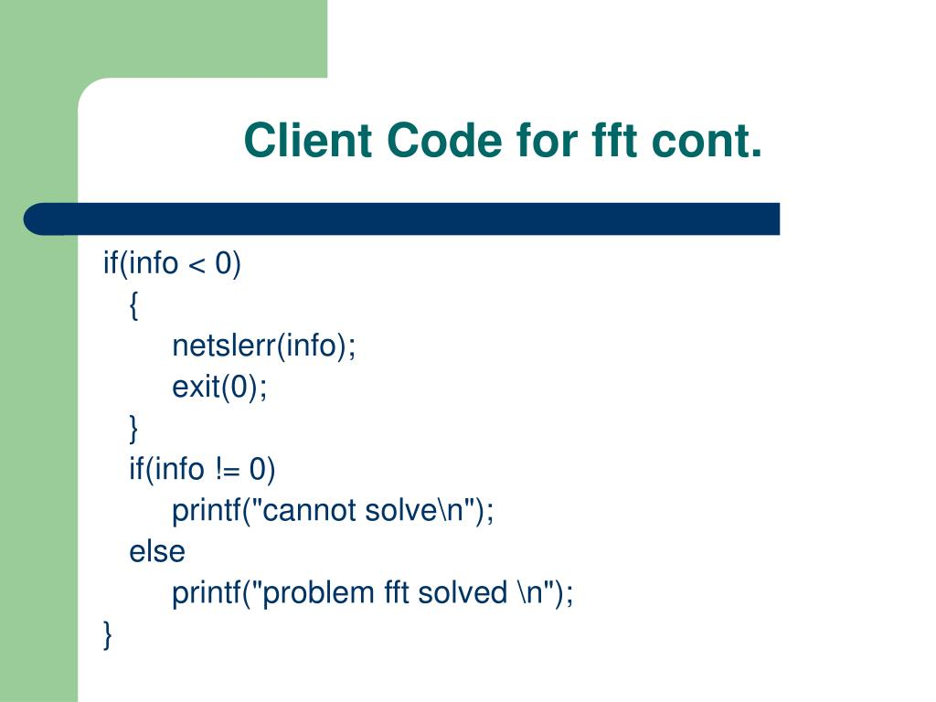 Client Code for fft cont.