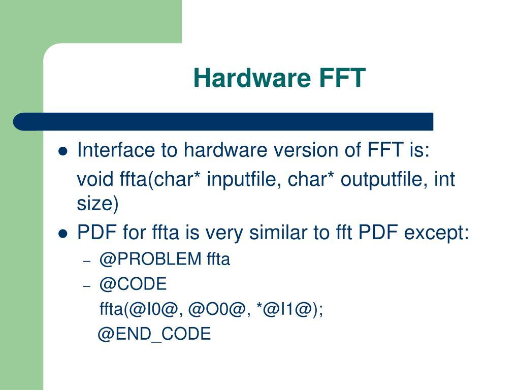 Hardware FFT