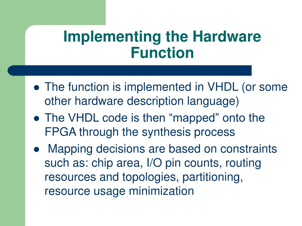 Implementing the Hardware Function