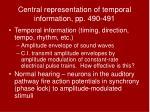 central representation of temporal information pp 490 491