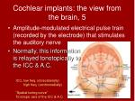 cochlear implants the view from the brain 5