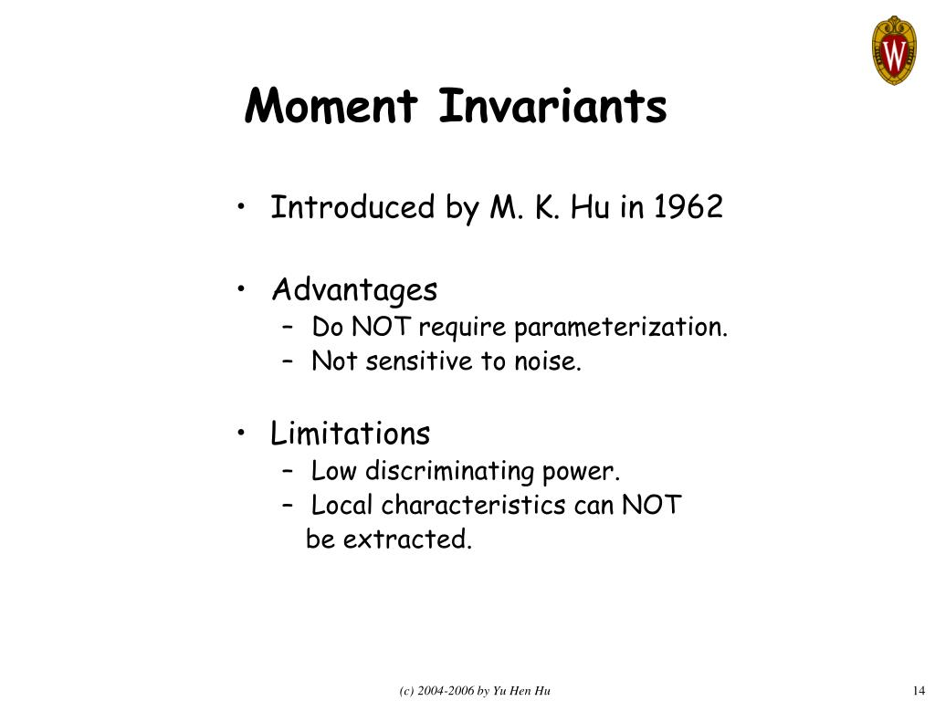 Moment Invariants