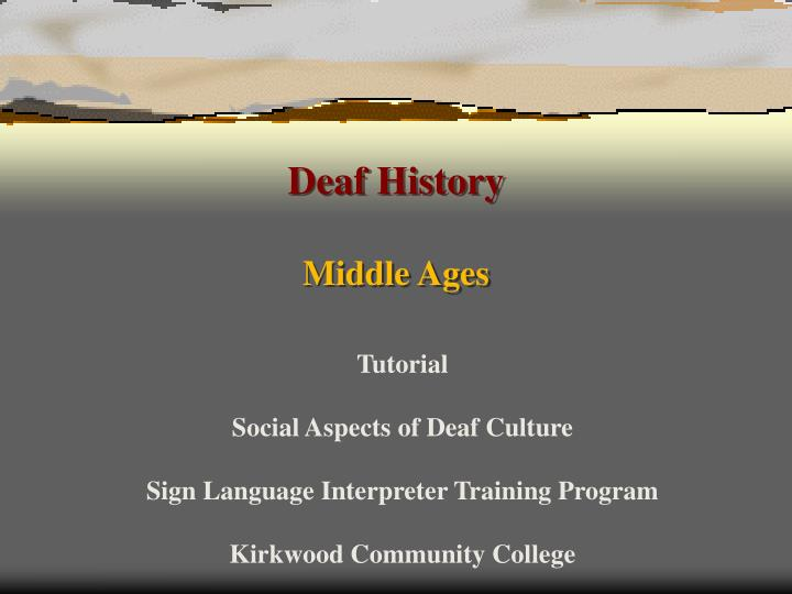 Deaf history middle ages