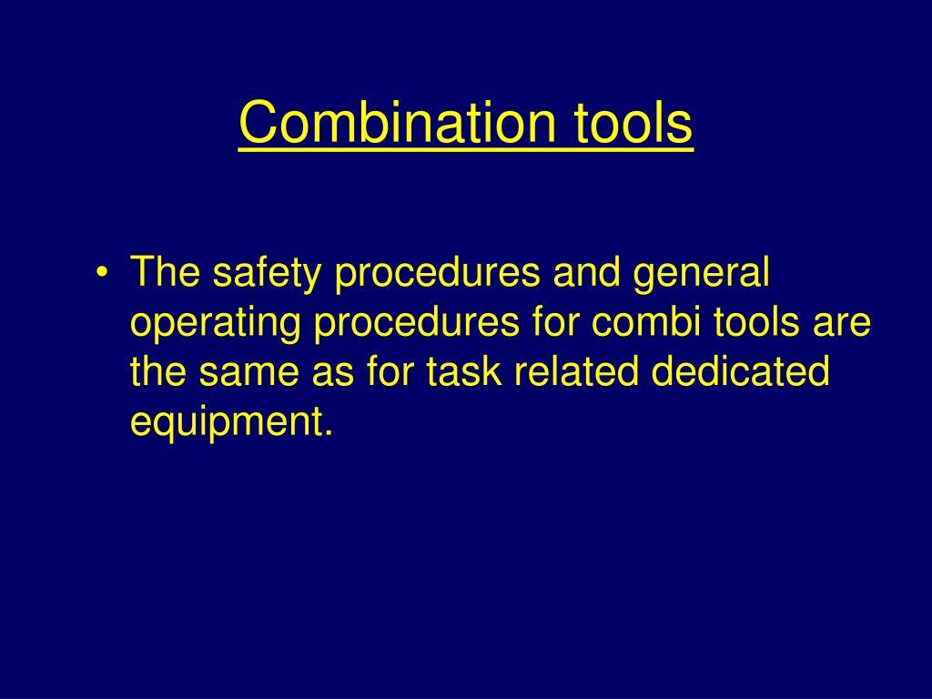 Combination tools