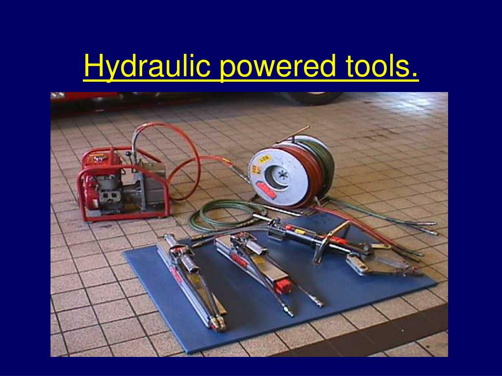 Hydraulic powered tools.