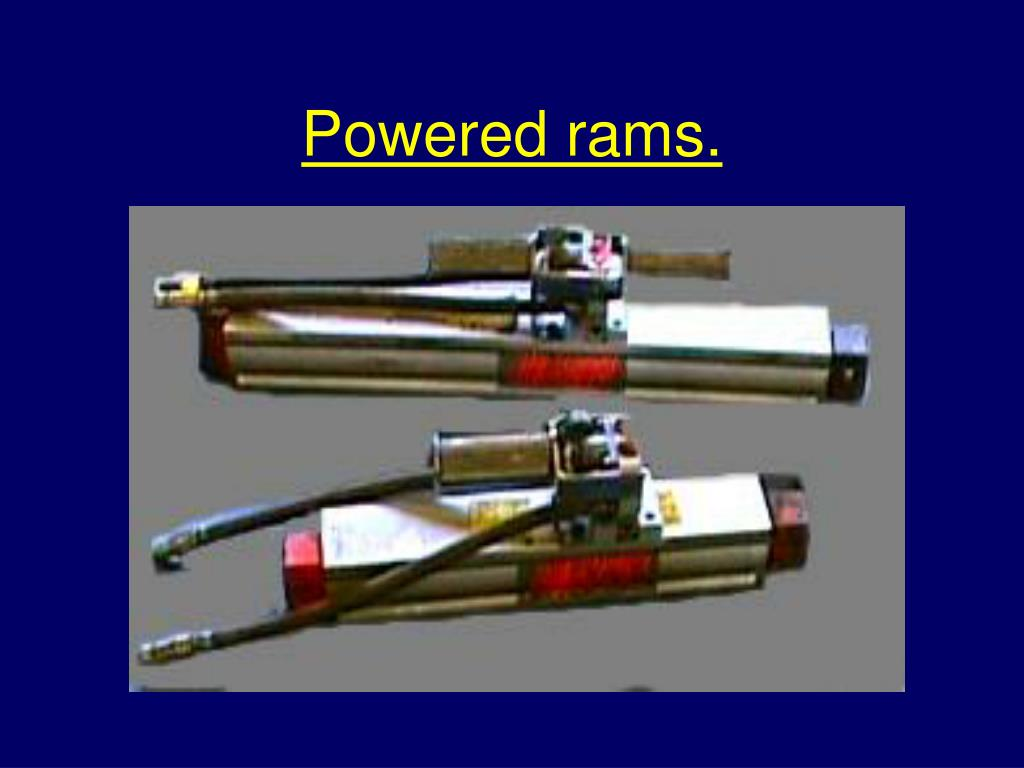 Powered rams.