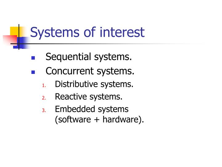 Systems of interest