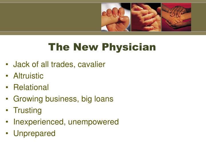 The new physician