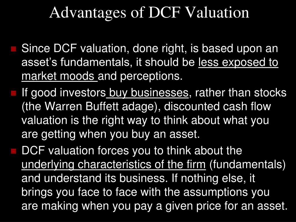 Advantages of DCF Valuation