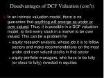 disadvantages of dcf valuation con t