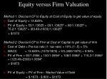 equity versus firm valuation