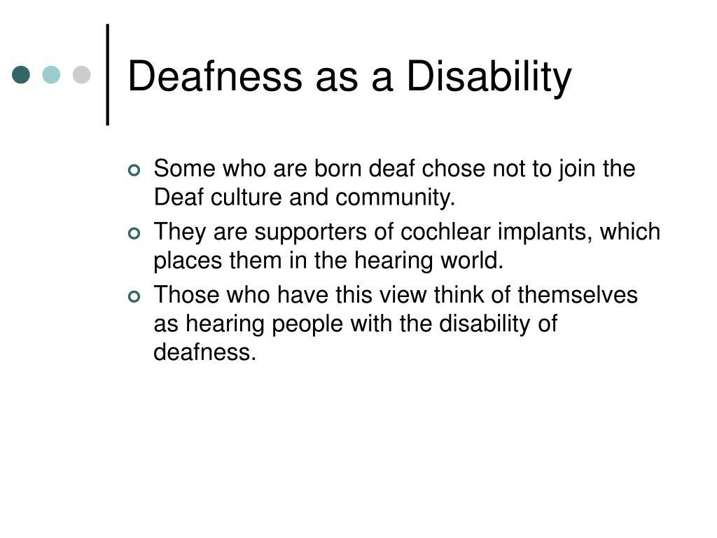 Deafness as a Disability