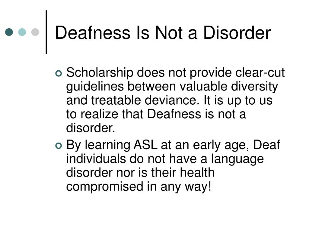 Deafness Is Not a Disorder