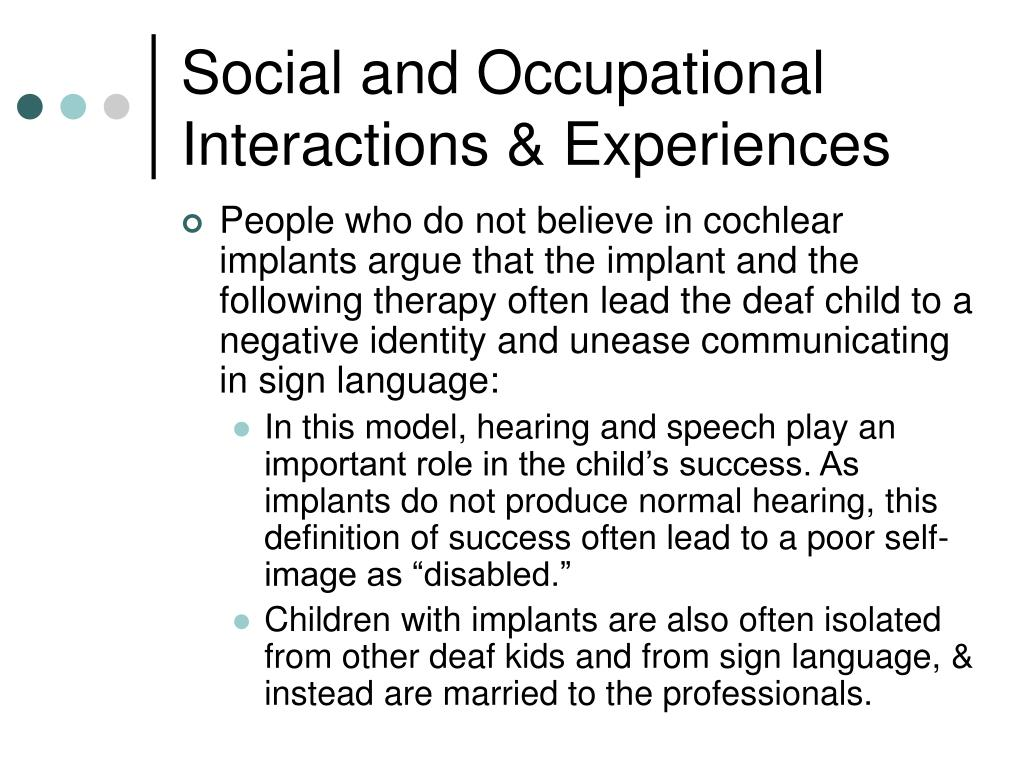 Social and Occupational Interactions & Experiences