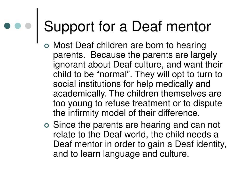 Support for a Deaf mentor