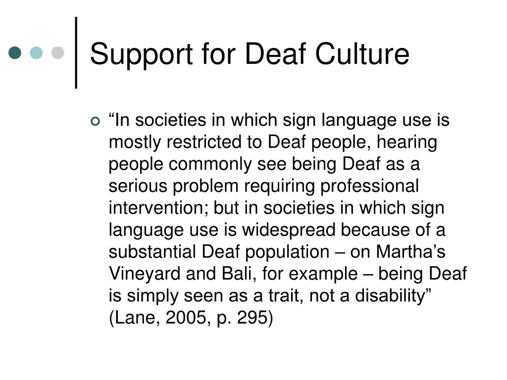 Support for Deaf Culture