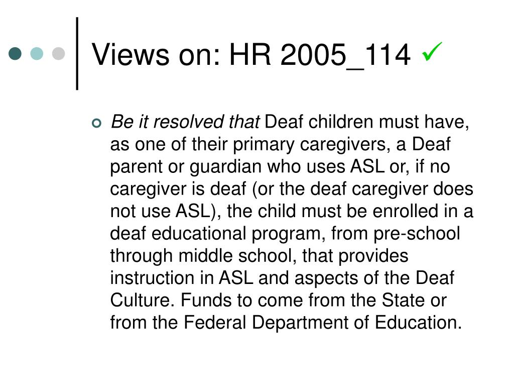 Views on: HR 2005_114