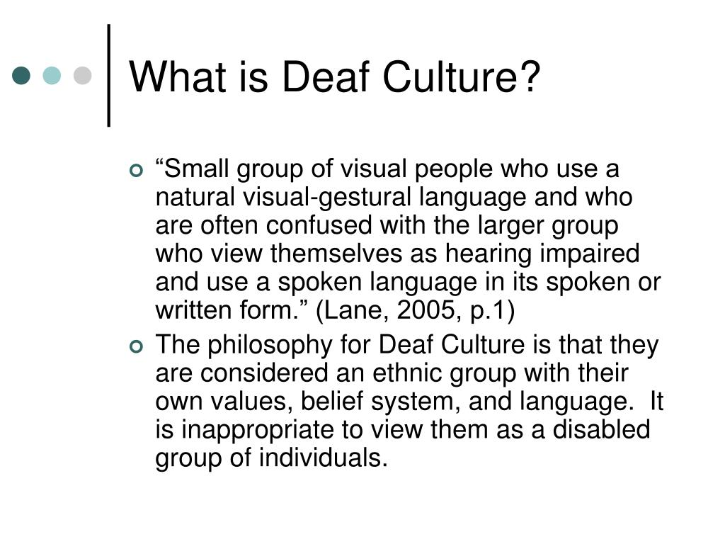 What is Deaf Culture?
