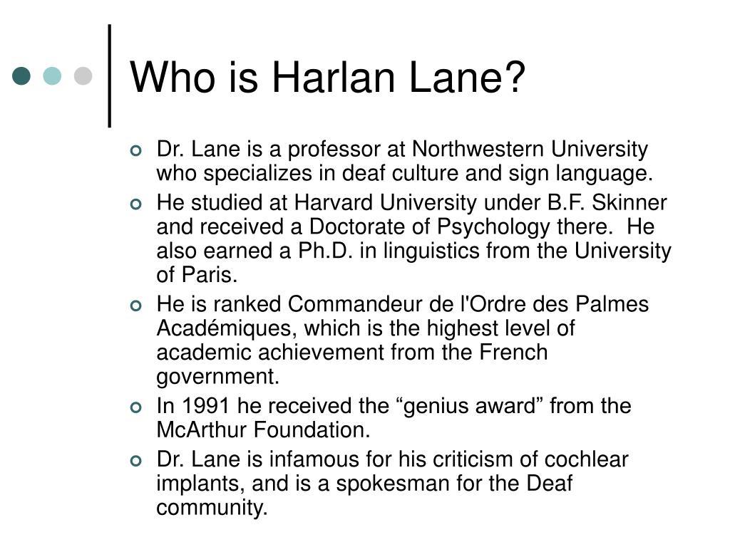 Who is Harlan Lane?