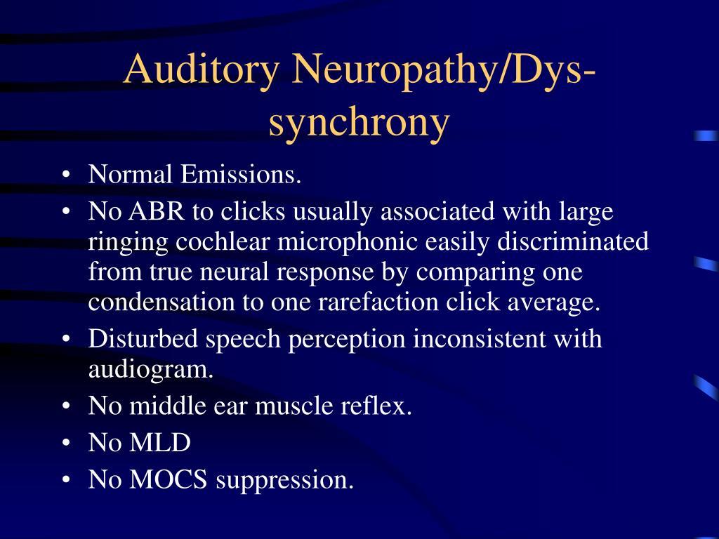 Auditory Neuropathy/Dys-synchrony