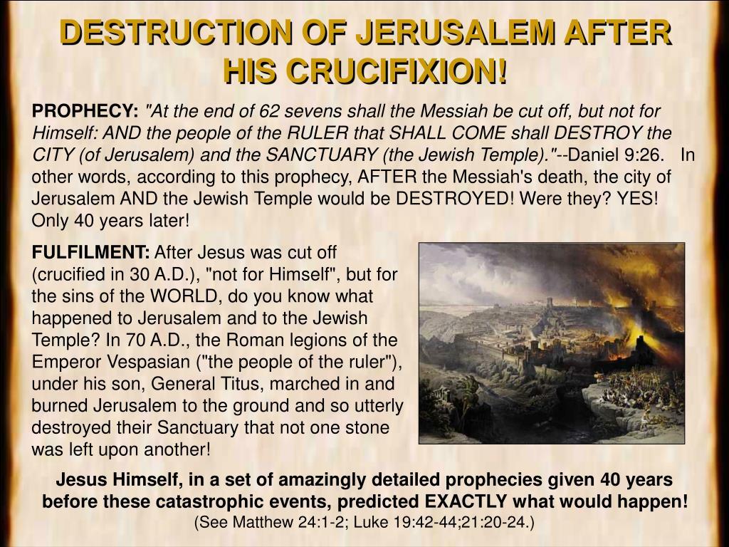 DESTRUCTION OF JERUSALEM AFTER HIS CRUCIFIXION!