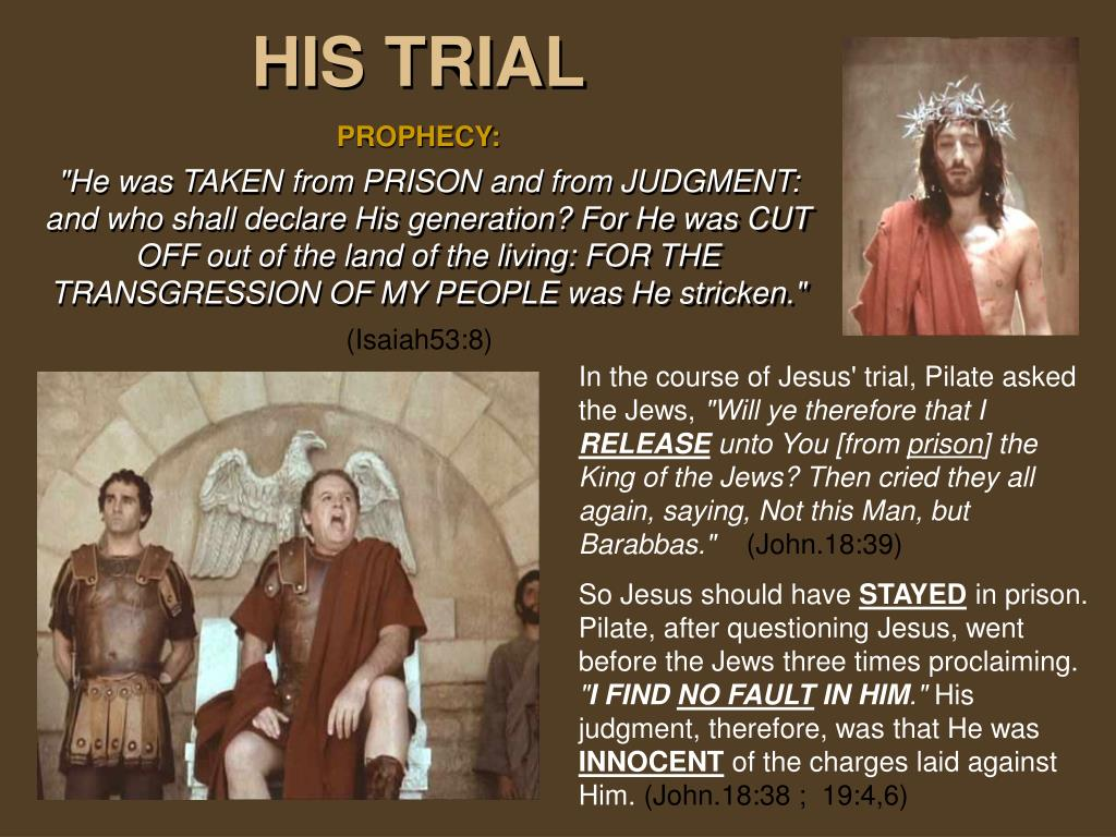 HIS TRIAL