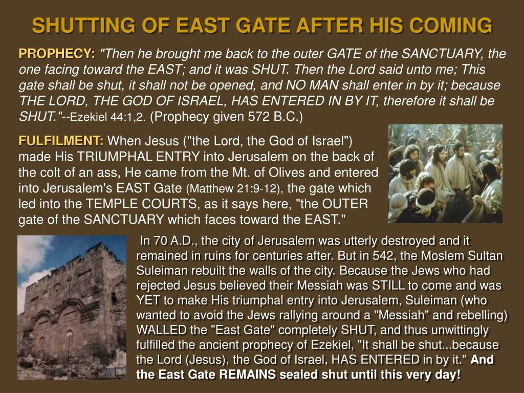 SHUTTING OF EAST GATE AFTER HIS COMING