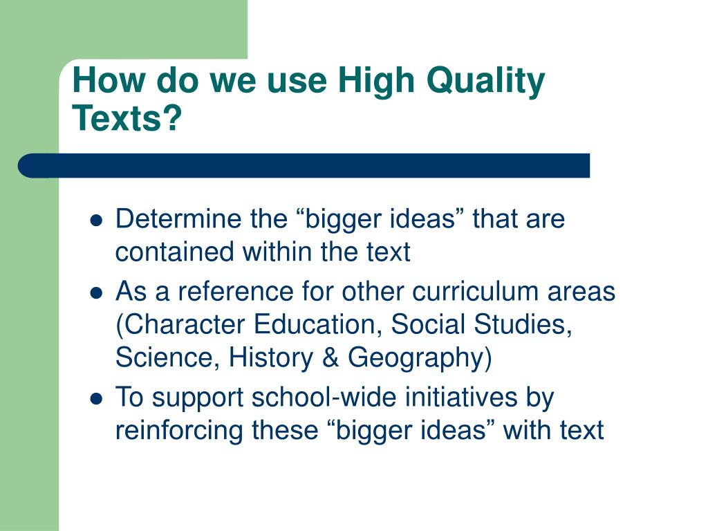 How do we use High Quality Texts?