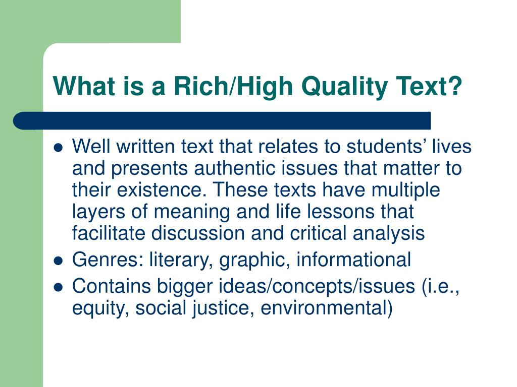 What is a Rich/High Quality Text?