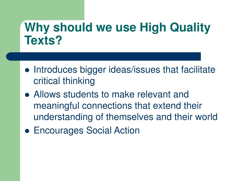 Why should we use High Quality Texts?