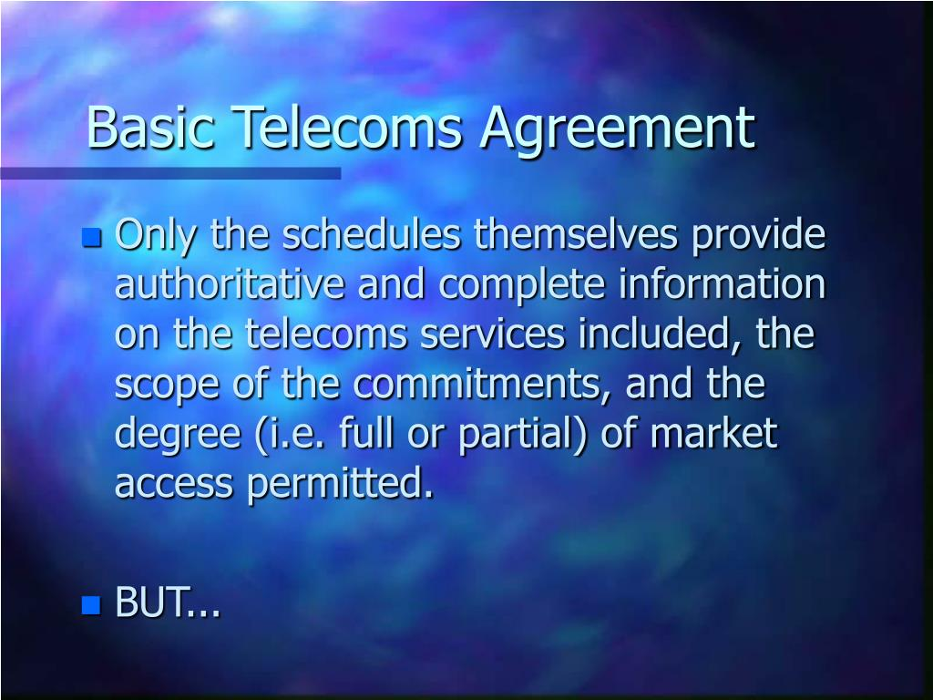Basic Telecoms Agreement