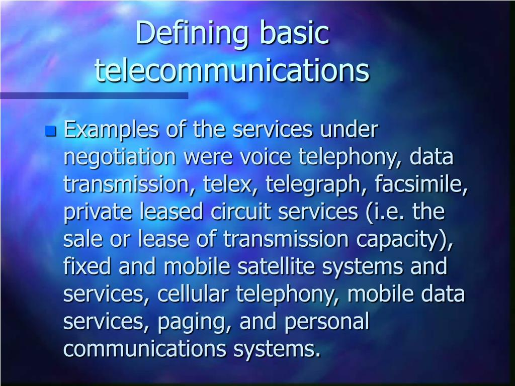Defining basic telecommunications
