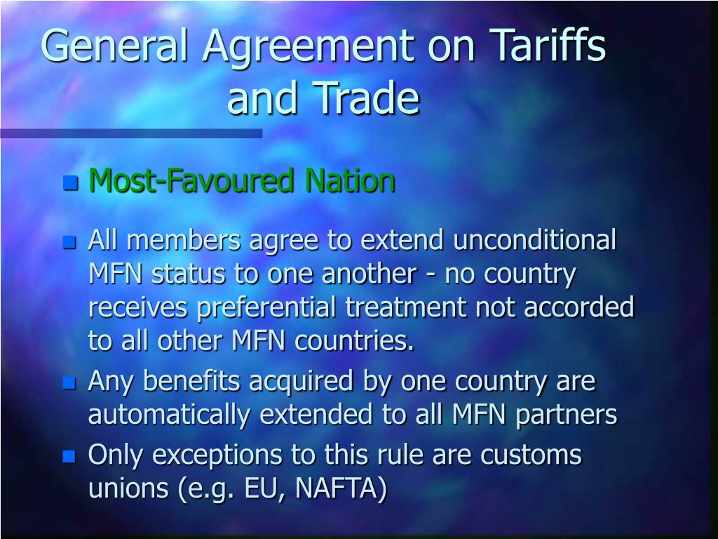 General Agreement on Tariffs and Trade
