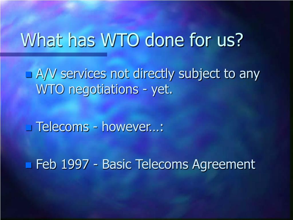 What has WTO done for us?