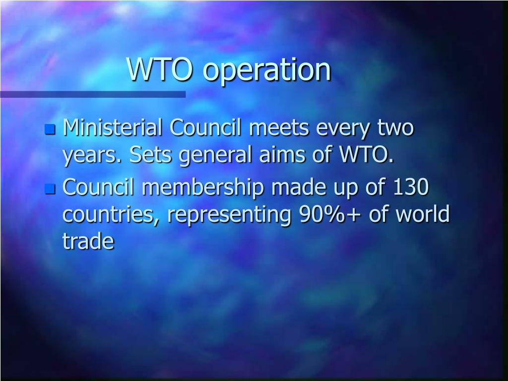 WTO operation
