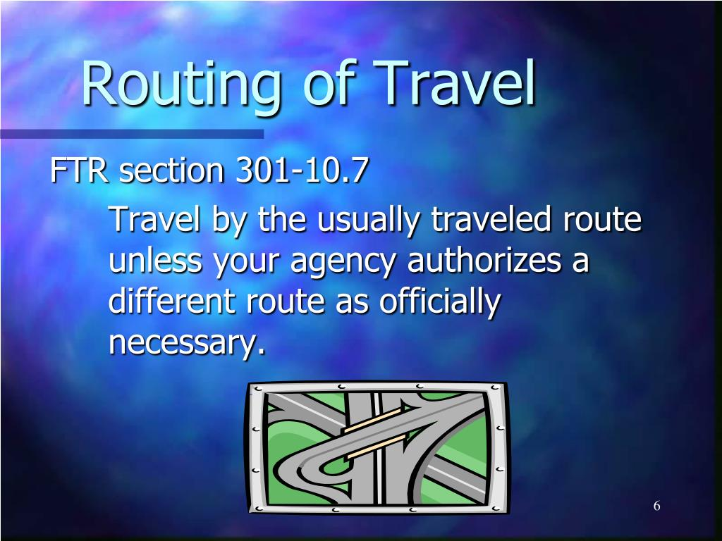 Routing of Travel