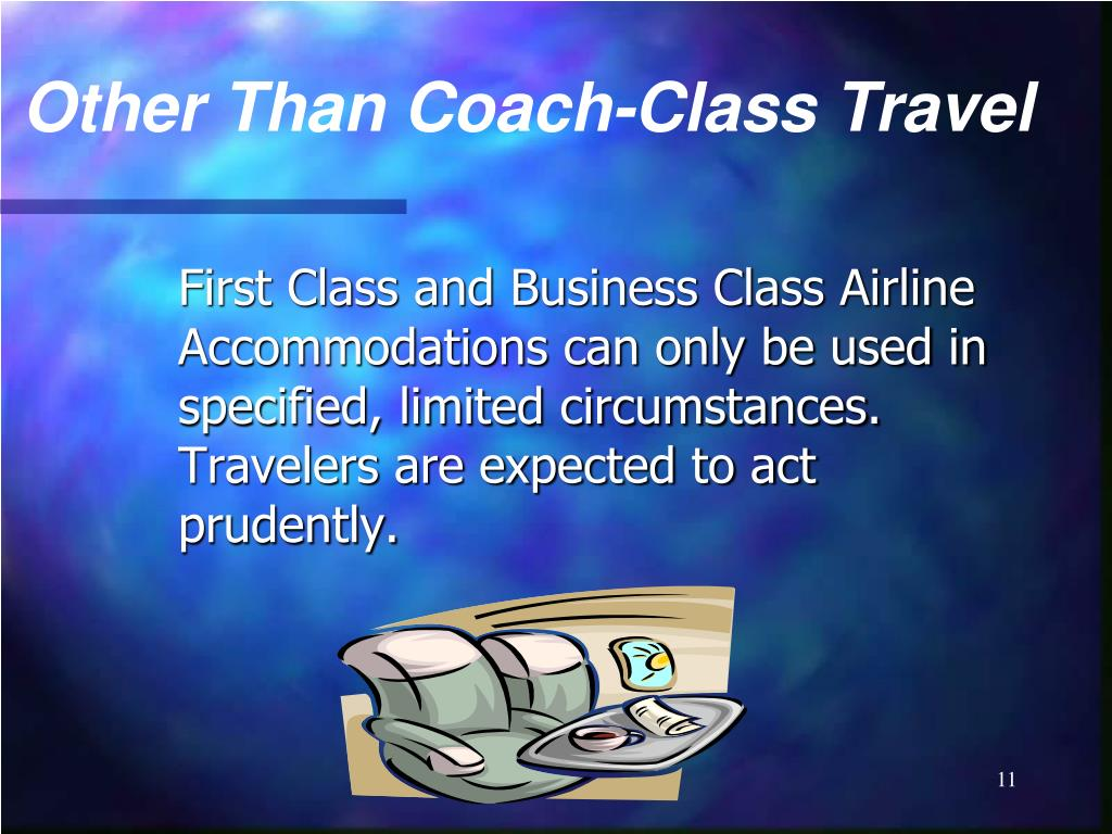 Other Than Coach-Class Travel