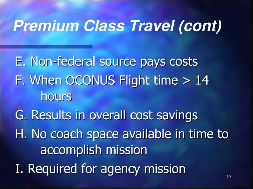 Premium Class Travel (cont)