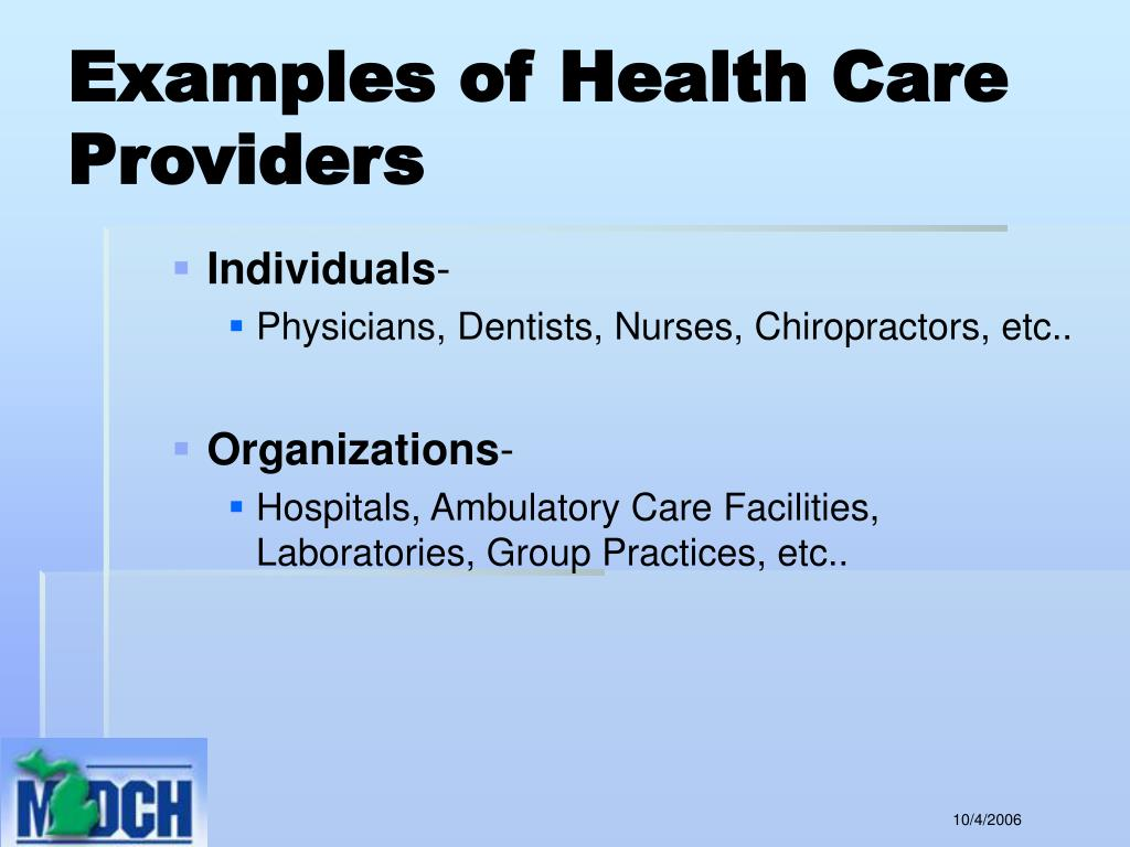 Examples of Health Care Providers