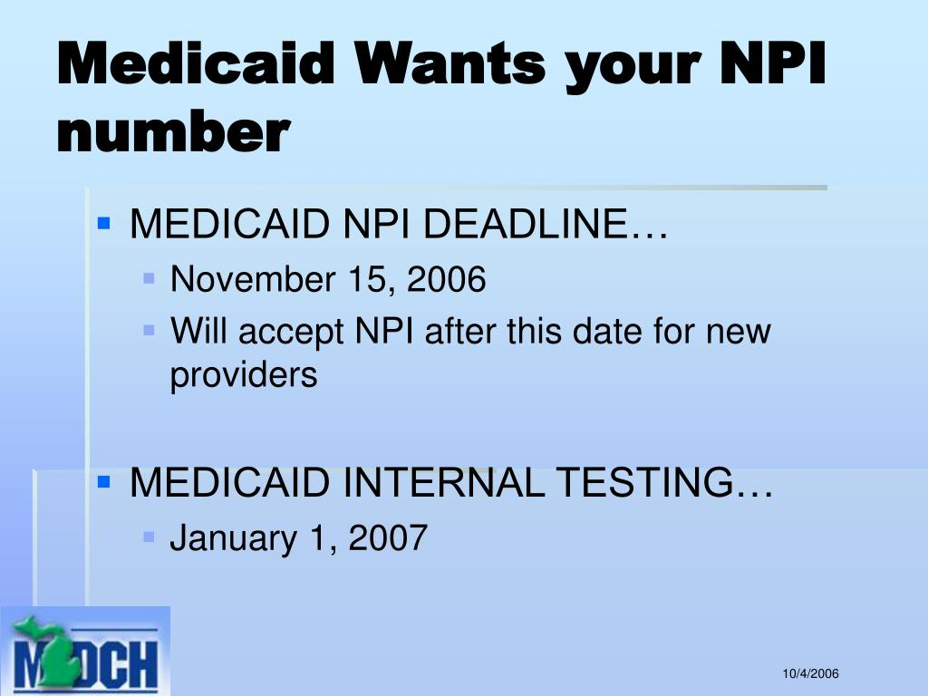 Medicaid Wants your NPI number