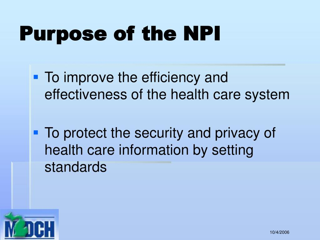 Purpose of the NPI