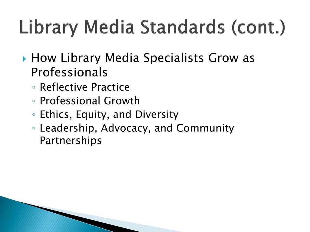 Library Media Standards (cont.)