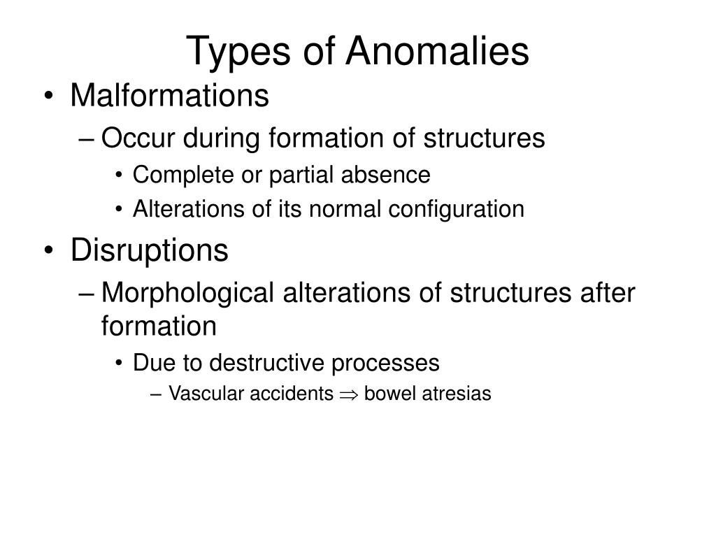 Types of Anomalies